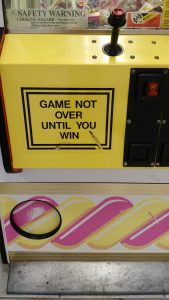 game not over 'til you win it